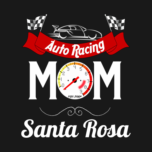 d0b70f36bf8 Auto Racing Mom Reppin  Santa Rosa - Mothers Day Clothes - Crewneck ...