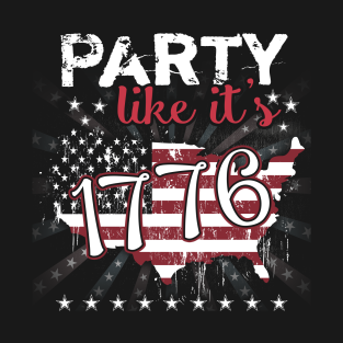 Party Like It's 1776 Gift Fourth of July t-shirts