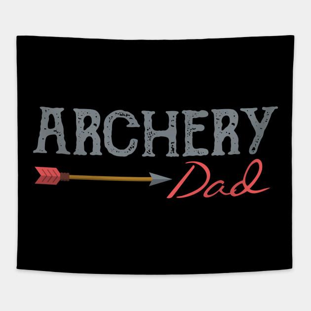 Archery Archer Dad Target Proud Parent Bow Arrow