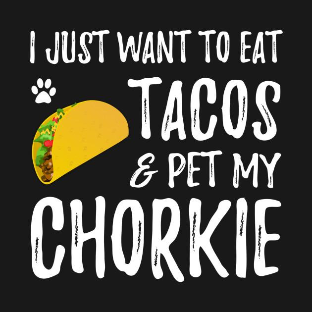 7d2f490b Chorkie Taco Lover Cinco de Mayo Dog Mom Gift - Cinco De Mayo - Kids ...