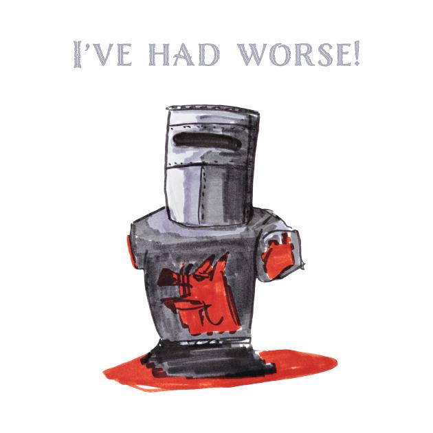 I've Had Worse