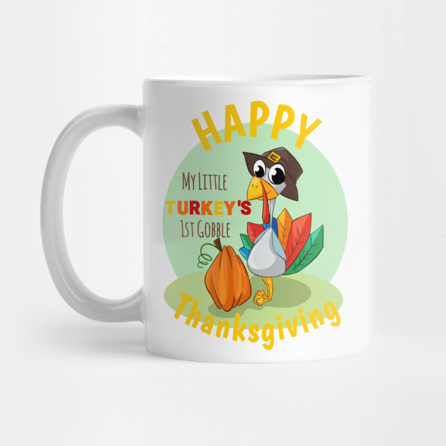 Happy First Thanksgiving Mug