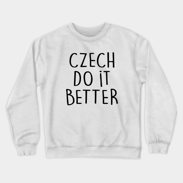 CZECH DO IT BETTER