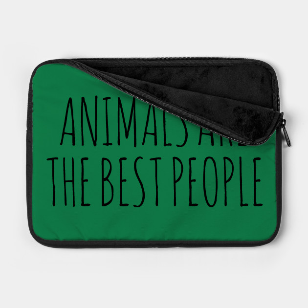 Animals Are The Best People