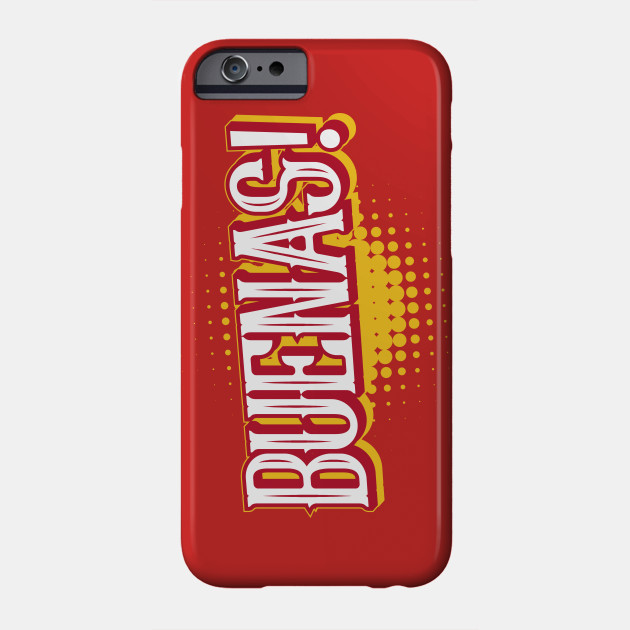 Spanish greeting buenas spain phone case teepublic 2646867 0 m4hsunfo
