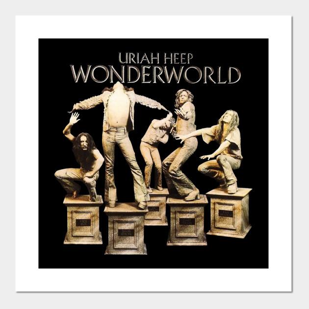 Uriah Heep Wonderworld Band Posters And Art Prints Teepublic