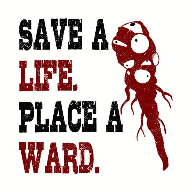 Save A Life, Place A Ward