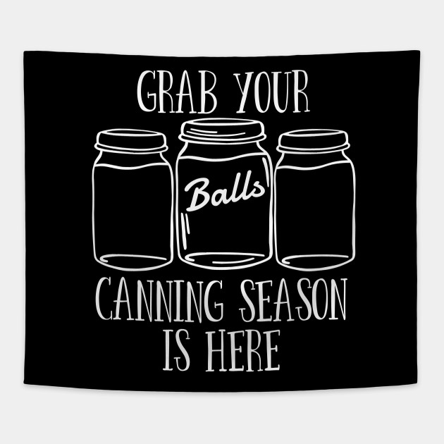 Canning Season Is Here