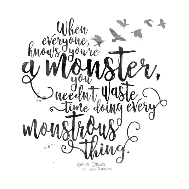 Six of Crows - Monster - White