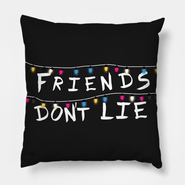 Friends don´t lie