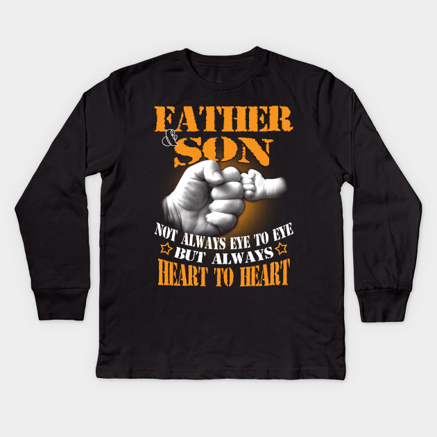 6b2cb2b5 Father & Son Not Always Eye To Eye - Father Son - Kids Long Sleeve T ...