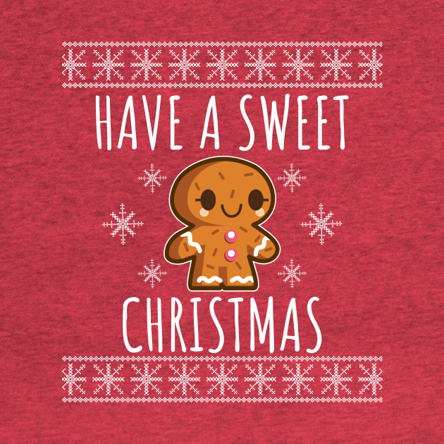 Have A Sweet Christmas