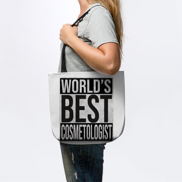 Worlds Best Cosmetologist
