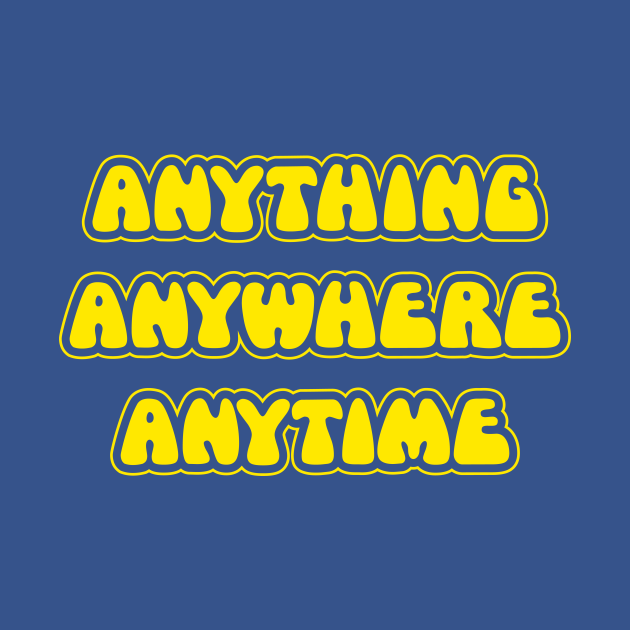 The Goodies - Anything, Anywhere, Anytime