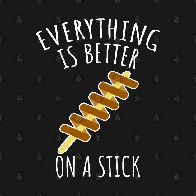 Everything is better on a stick