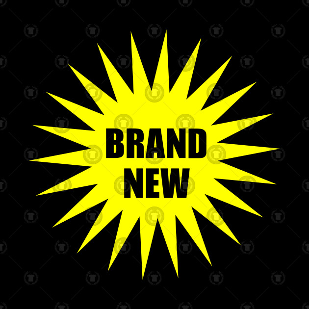 Brand new - newly wed - newly born - sale