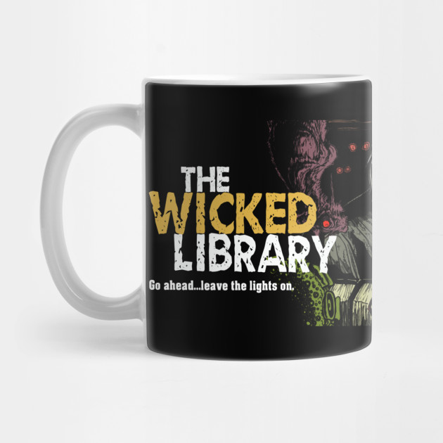 Drink your Wickedness