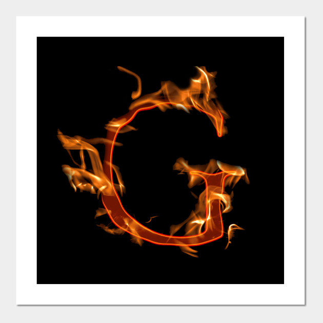 11e747c82058 Fire letter - Letter G - Posters and Art Prints