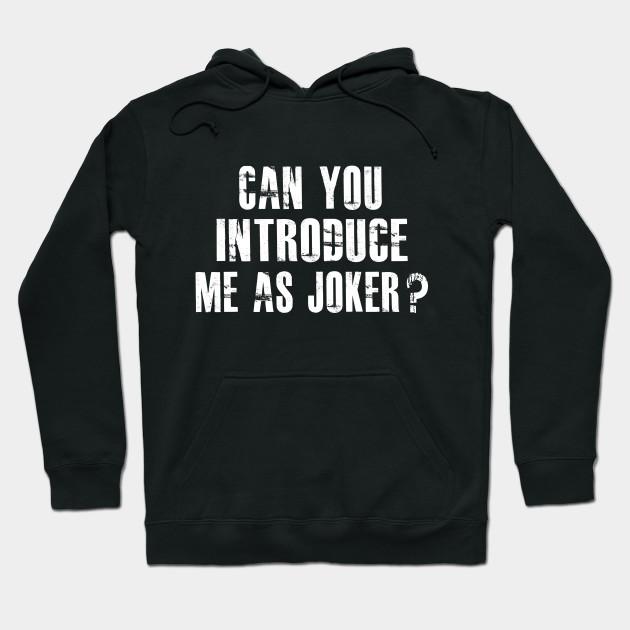 joker quotes joker hoodie au