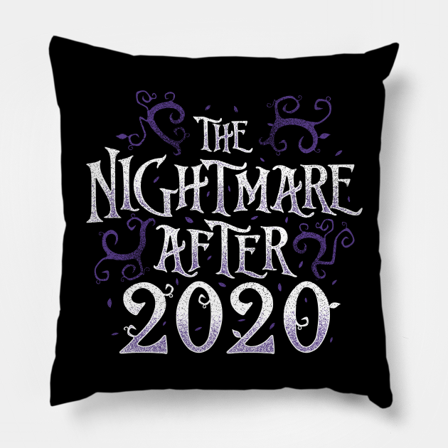 The Nightmare After 2020 Funny Quote