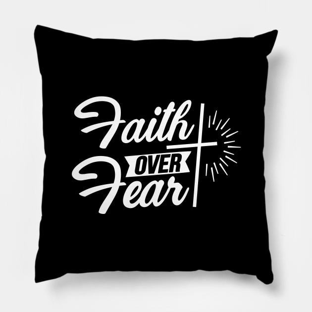 Faith Over Fear, Cross, Christian, Faith, Believer, Jesus Christ, Christian Clothing