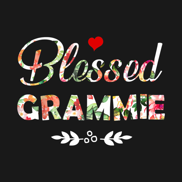 Blessed Grammie Tshirt Grandmother Women Mother Gifts