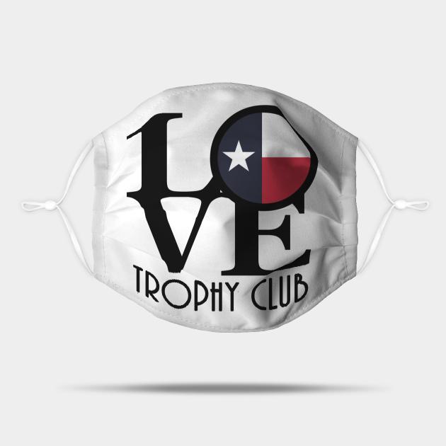 LOVE Trophy Club Texas
