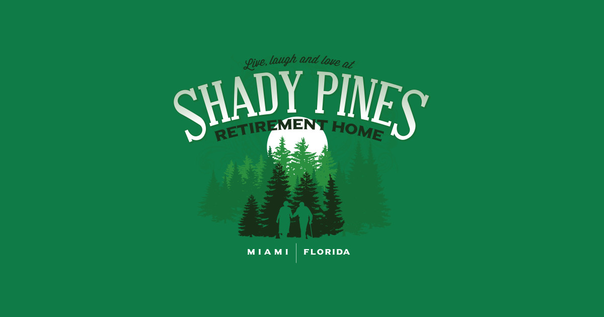 shady pines retirement home - golden girls