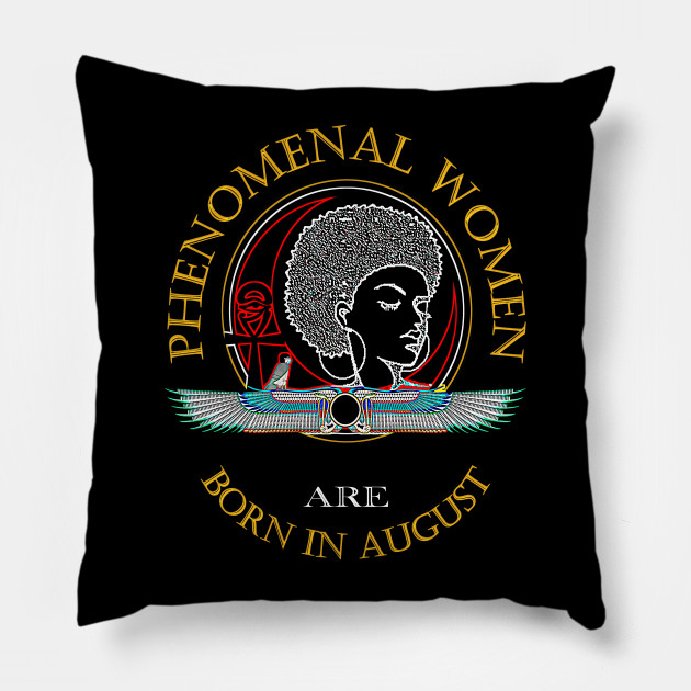 Black Pride T Shirt Phenomenal Woman August Birthday Tee Born In