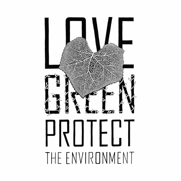 Love green, protect the environment