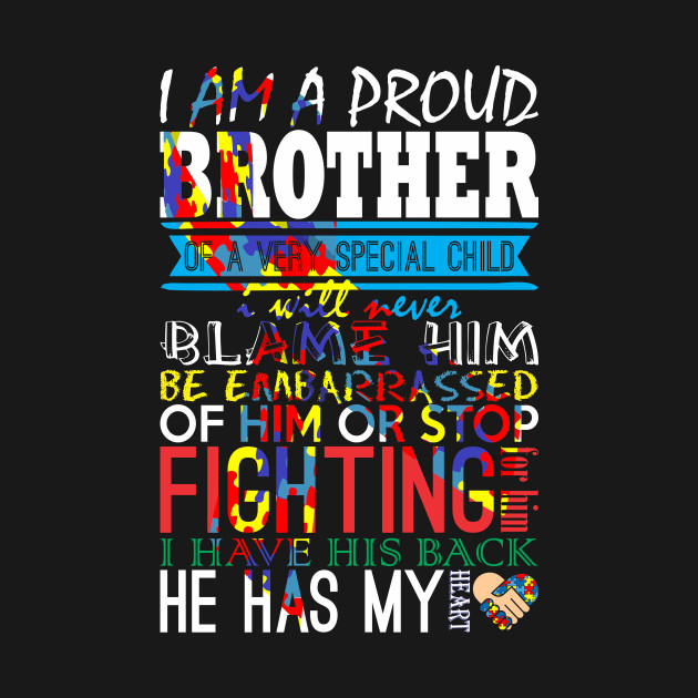 Im A Proud Brother Of Very Special Child Autism