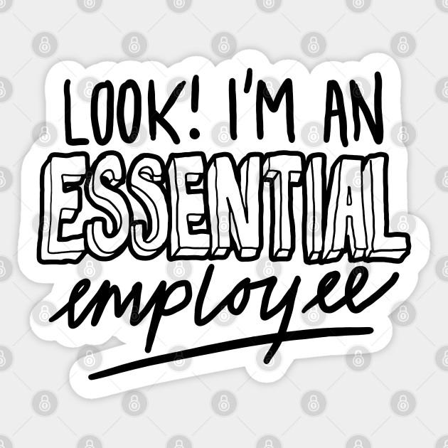 Funny Essential Employee Meme - Essential Employee ...