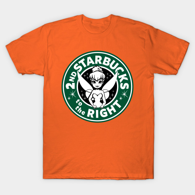 2nd Starbucks to the Right T-Shirt-TOZ