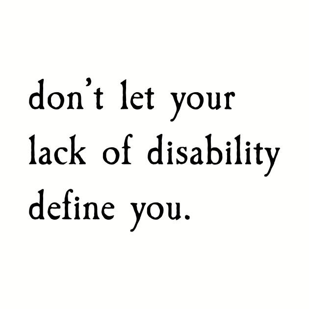Don't Let It Define You?