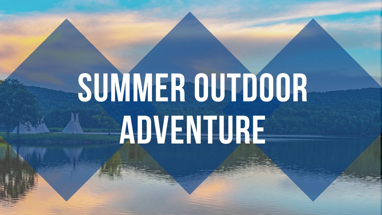 Summer Outdoor Advenutre