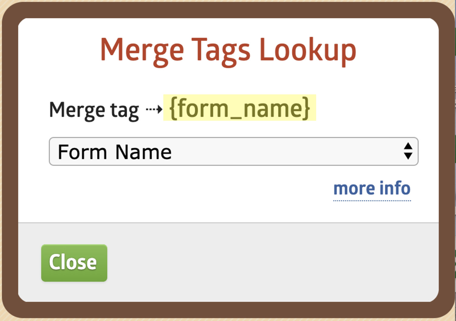 """Merge Tag Pop-up with a displayed tag of """"{Form_Name?"""""""