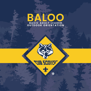 BALOO Basic Adult Leader Outdoor Orientation