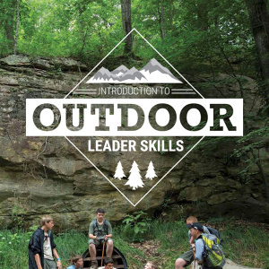 Introduction to Outdoor Leader Skills