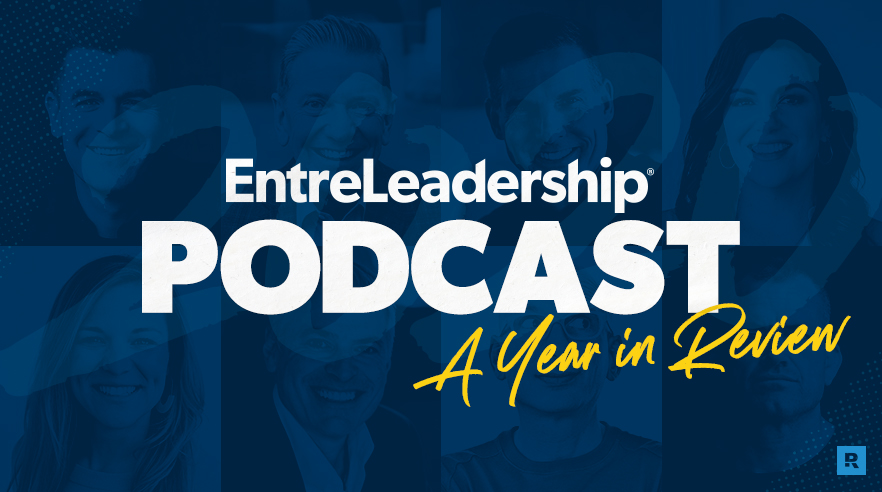 EntreLeadership Podcast 2020: A Year in Review