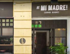 Ay mi madre! Conde Duque, Madrid