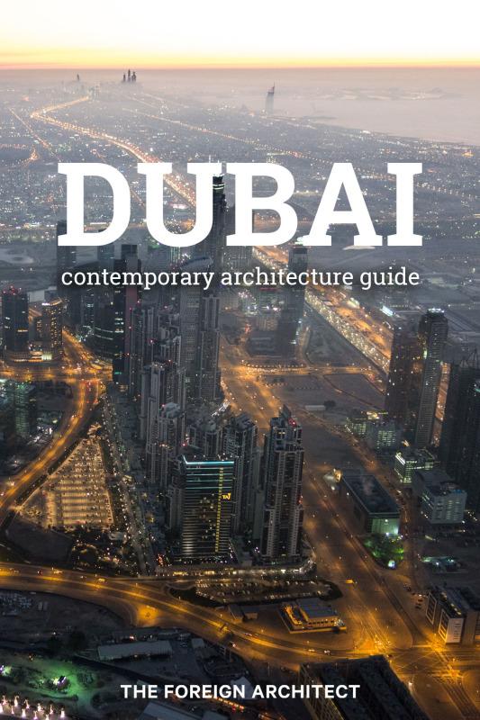 TFA's Dubai Contemporary Architecture Guide