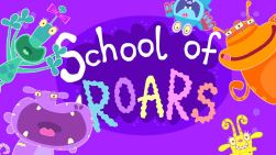 School of Roars