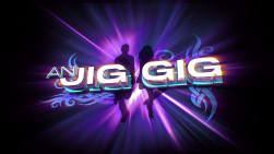 An Jig Gig (OS)