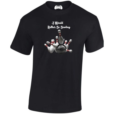 I Would Rather Be Bowling T Shirt
