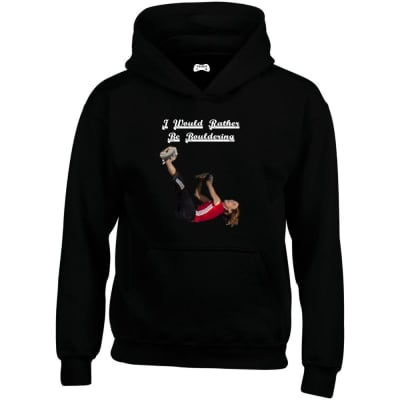 I Would Rather Be Bouldering Hoodie