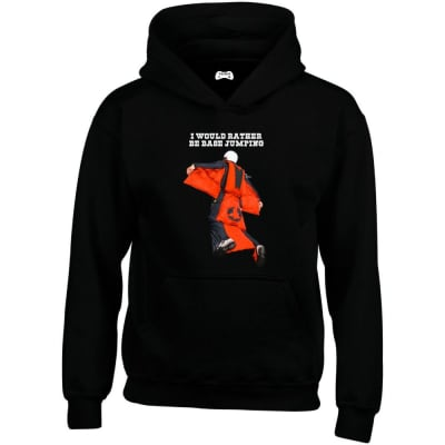 I Would Rather Be Base Jumping Hoodie