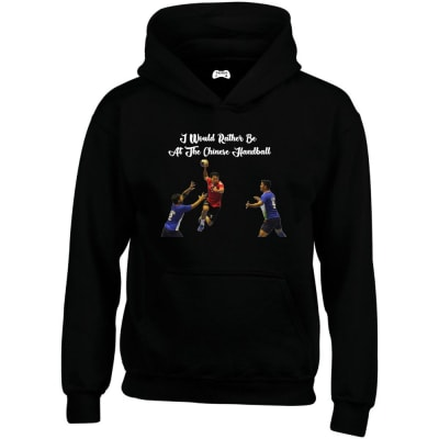 I Would Rather Be At The Chinese Handball Hoodie