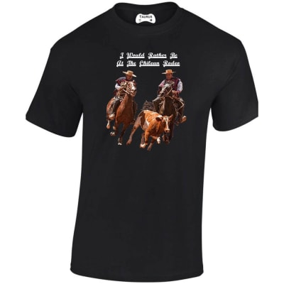 I Would Rather Be At The Chilean Rodeo T Shirt
