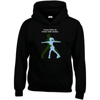 I Would Rather Be Artistic Roller Skating Hoodie