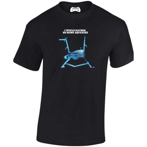I Would Rather Be Doing Aquabike T Shirt